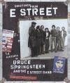 Greetings from E Street : la historia de Bruce Springsteen and The Street Band - Santelli, Robert