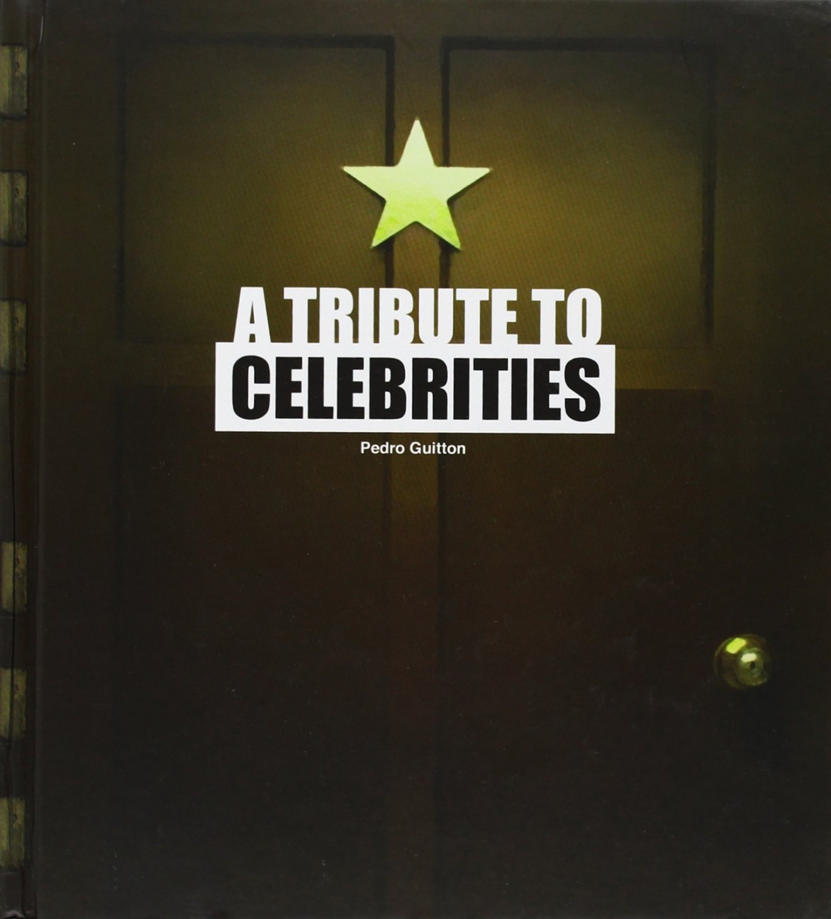 A tribute to celebrities - Pedro Guitton