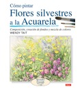 Como pintar flores silvestres a la acuarela/ How to Paint Wild Flowers with Watercolor - Wndy Tait