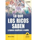 Lo que los ricos saben y nunca explican a nadie / What the Rich Know and Never Explain to Anyone - Brian Sher