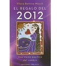 El Regalo del 2012 - Yllara Bettina Munsch