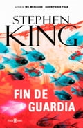 Fin de guardia (Trilogía Bill Hodges 3) - Stephen King