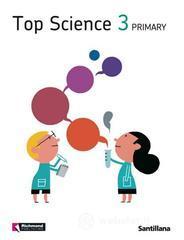 Top science. Student's book. Per la Scuola elementare