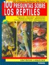 El gran libro de las 100 preguntas sobre los reptiles/ The Great Book of 100 Questions about Reptiles - Albert Martinez