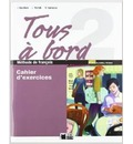 Tous a bord 2, ESO. Cahier d'autoevaluation - Cideb Editrice