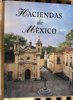 Haciendas de Mexico. - Garcini, Ricardo Rendon [Text].