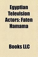 Egyptian Television Actors: Faten Hamama