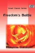 Freedom's Battle - Mahatma Gandhi, Gandhi