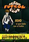 Jojo, el que baila con el balón
