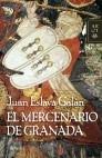 El mercenario de Granada (Autores Españoles e Iberoamericanos)