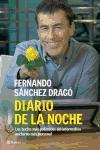 Diario de la noche : los textos más polémicos del informativo nocturno más personal