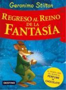 Regreso al reino de la fantasía: ¡Libro con olores! (Geronimo Stilton)