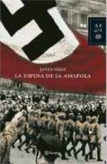 La espina de la Amapola (Biblioteca Literatura Universa) (Spanish Edition)