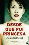 Desde que fui princesa