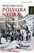 Pólvora negra (Autores Españoles E Iberoamer.)