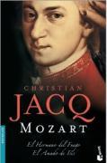 Mozart El Hermano del Fuego / El Amado de Isis (Booket Logista)