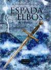 La espada de los elbos (La leyenda de Camelot)