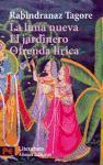 La luna nueva; El jardinero; Ofrenda lírica (El Libro De Bolsillo - Literatura, Band 5572)