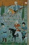 A Traves De Oriente/ About the Orient: Rihla (Spanish Edition)