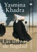 Las sirenas de Bagdad / The sirens in Baghdad (Alianza Literaria) (Spanish Edition)