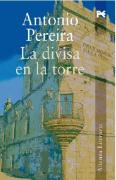 La divisa en la torre / the Currency in the Tower (Spanish Edition)