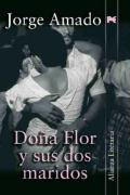 Dona Flor y sus dos maridos/ Dona Flor and her two husbands (Alianza Literaria)