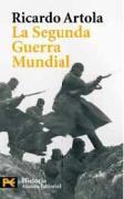 La segunda guerra mundial/ The World War II (Humanidades/ Humanities)