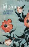 El templo del alba (El Libro De Bolsillo - Bibliotecas De Autor - Biblioteca Mishima, Band 3)