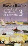 La Vuelta Al Mundo De Un Novelista /The Trip Around the World of a Novelist: India-ceilan-sudan-nubia-egipto: 3