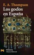 Los godos en España / The Goths in Spain
