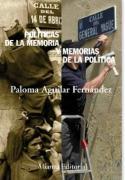 Políticas de la memoria y memorias de la política (Alianza Ensayo)