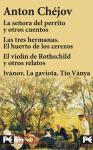 Estuche - Antón Chéjov: La señora del perrito y otros cuentos - Las tres hermanas. El huerto de los cerezos - El violín de Rothschild y otros relatos ... La gaviota. Tío Vanya (Bolsillo Estuches)