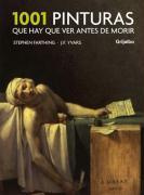 1001 pinturas que hay que ver antes de morir (OCIO Y ENTRETENIMIENTO, Band 108310)