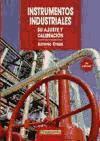 Instrmentos industriales: Su ajuste y calibración
