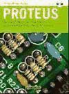 Proteus : simulación de circuitos electrónicos y microcontroladores a través de ejemplos