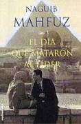 El día que mataron al líder (MR Biblioteca Naguib Mahfuz)