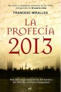 La profecia 2013 (Historia Literatura Universal)