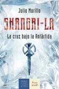 Shangri-la : la cruz bajo la Antártida (MR Novela Histórica)