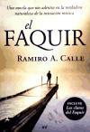 El Faquir: Una novela que nos adentra en la verdadera naturaleza de la iniciación mística (MR Prácticos)