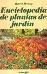 Enciclopedia de plantas de jardín (GUÍAS DEL NATURALISTA-JARDINERÍA-PAISAJISMO)