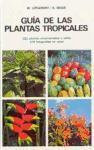 GUÍA DE LAS PLANTAS TROPICALES