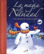 Magia de la Navidad, la. Una colección de cuentos navideños