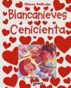 BLANCANIEVES - CENICIENTA