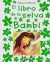 CLÁSICOS BRILLANTES: EL LIBRO DE LA SELVA - BAMBI