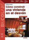 Cómo construir una vivienda en el desván (Bricolaje)