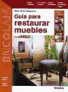 Guía para restaurar muebles (Bricolaje)