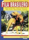 El gran libro del Fila Brasileño