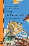 Silvia y la máquina Qué