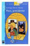 Maxi, presidente (El Barco De Vapor)