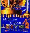Máquinas y robots